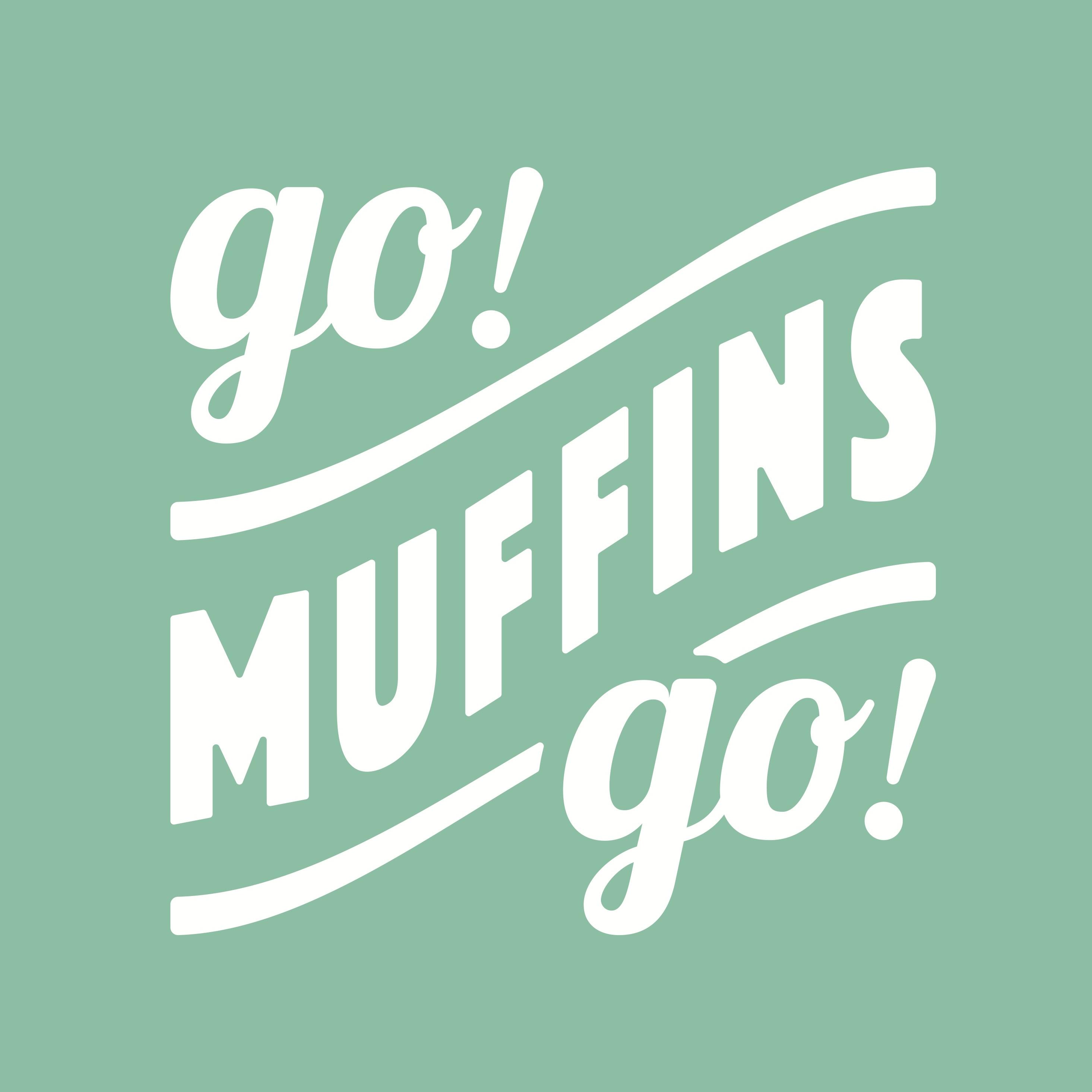 go! mufffins go!